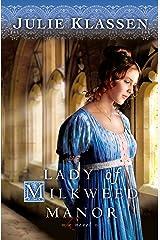 Lady of Milkweed Manor Kindle Edition