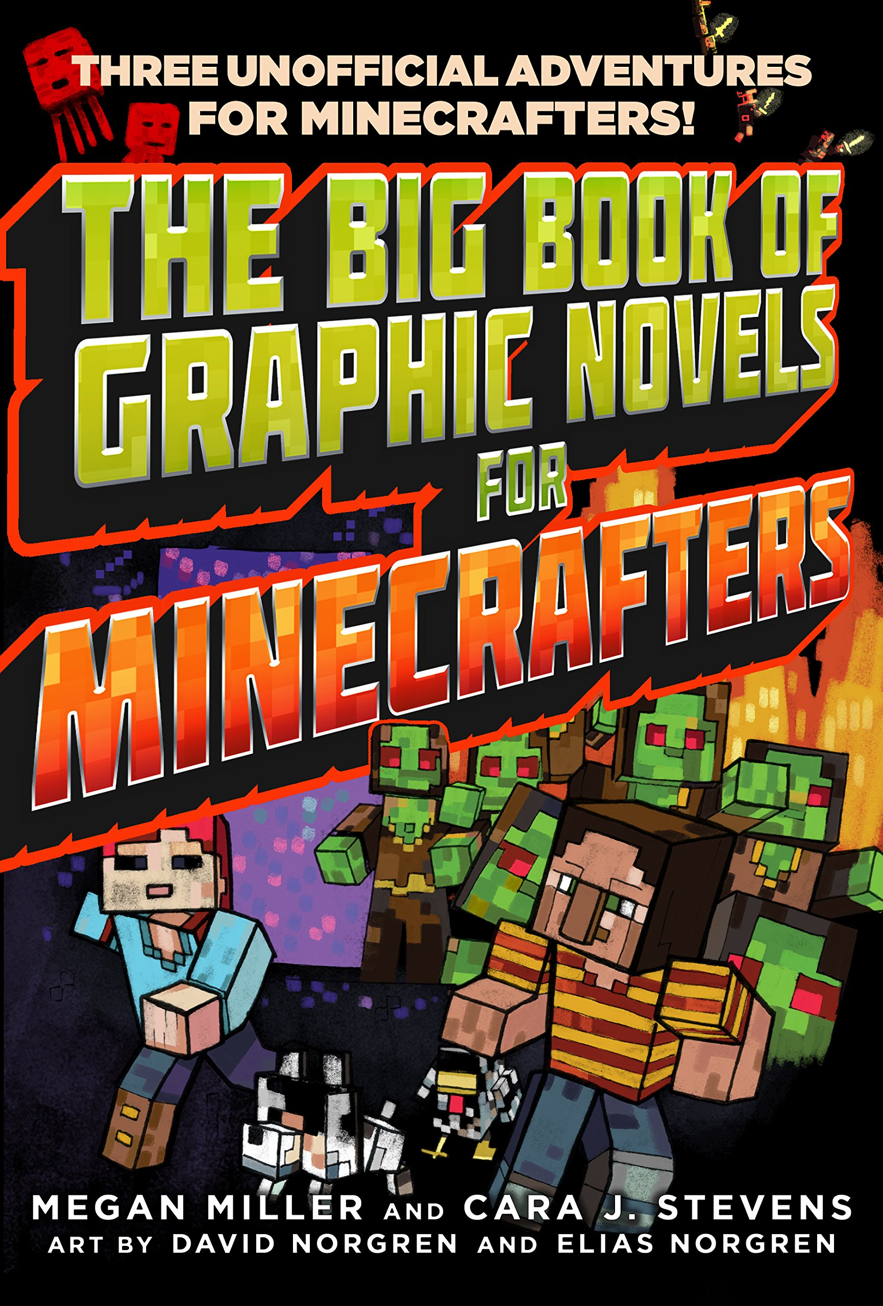 The Big Book of Graphic Novels for Minecrafters: Three Unofficial Adventures