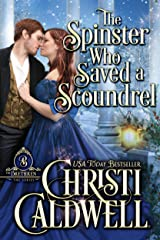 The Spinster Who Saved a Scoundrel (The Brethren Book 5) Kindle Edition