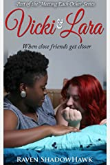 Vicki & Lara (Meeting Each Other Book 1) Kindle Edition