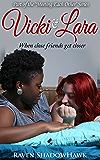 Vicki & Lara (Meeting Each Other Book 1)