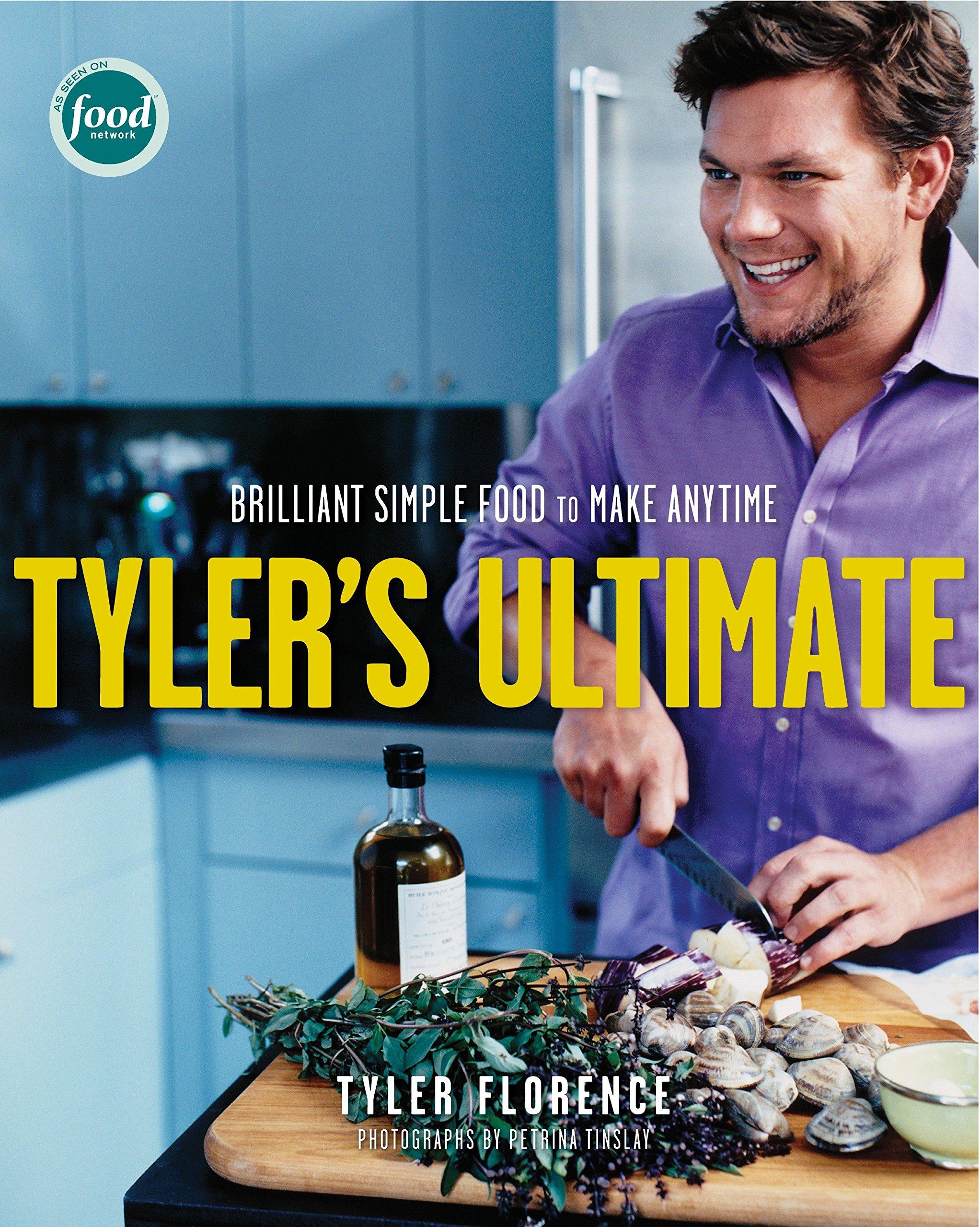 Tylers ultimate brilliant simple food to make any time tyler tylers ultimate brilliant simple food to make any time tyler florence 9781400052387 amazon books forumfinder Gallery