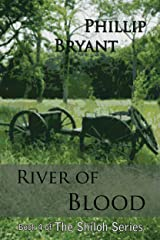 River of Blood: Book 4 of the Shiloh Series Kindle Edition