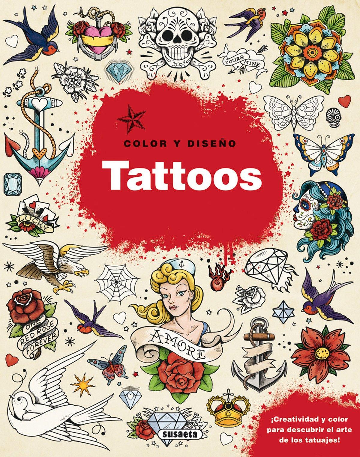 Tattoos (Color y diseño): Amazon.es: Susaeta, Equipo: Libros