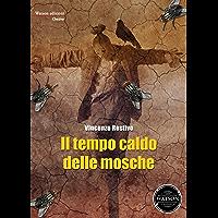 Il tempo caldo delle mosche (Italian Edition) book cover