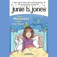 Junie B. Jones Has a Monster Under Her Bed, Book 8