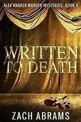 Written To Death (Alex Warren Murder Mysteries Book 3) Kindle Edition