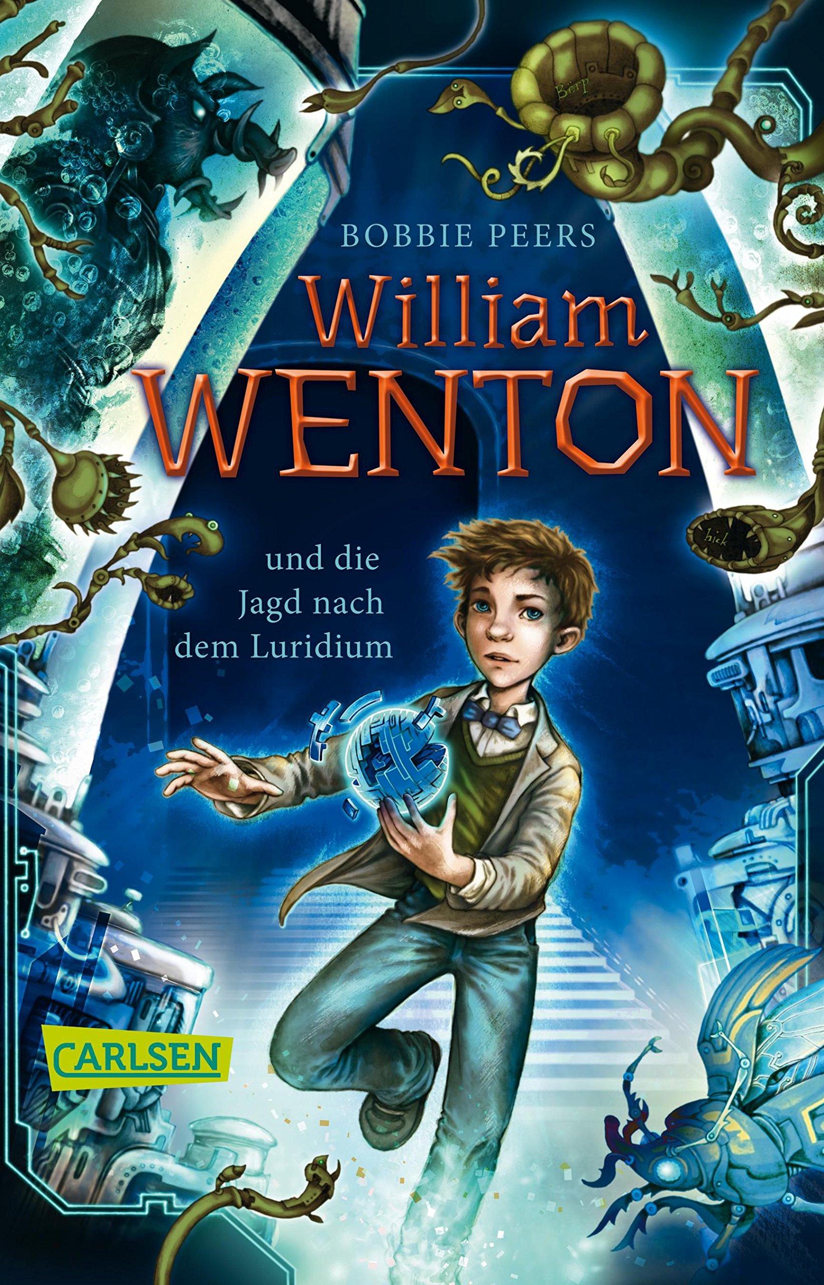 William Wenton 1: William Wenton und die Jagd nach dem Luridium