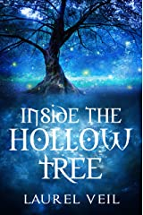 Inside the Hollow Tree Kindle Edition
