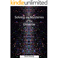 Solving the Mysteries of the Universe