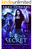 Witch's Secret (The Hemlock Chronicles Book 4)