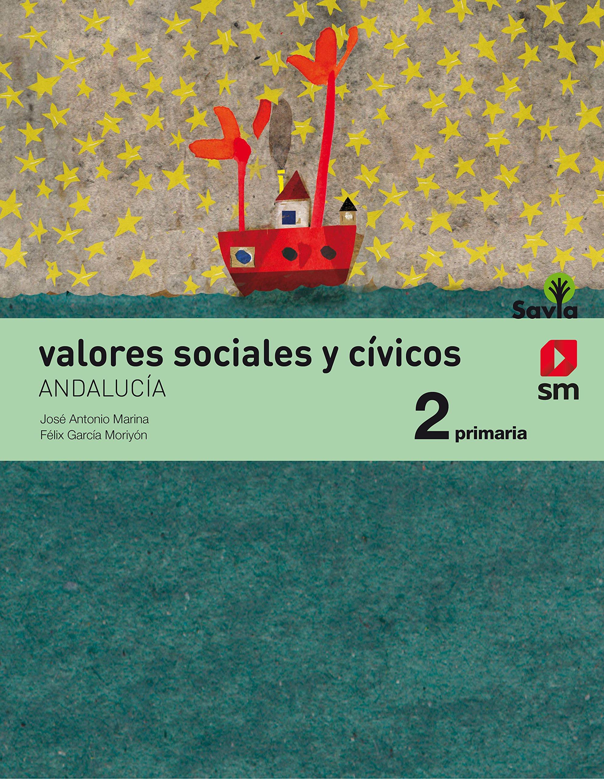 Read Online VALORES SOCIALES CIVICOS 2ºEP ANDALUCIA 15 SAVIA SMETI12EP PDF