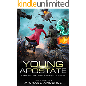Young Apostate (Heretic of the Federation Book 2)
