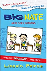 Big Nate Compilation 2: Here Goes Nothing (Big Nate) Kindle Edition