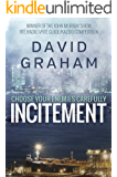 """Incitement (Mesi & Larsen 1): Prize Winning Action Thriller  """"A chilling killer....an enigmatic heroine."""" (English Edition)"""