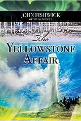 The Yellowstone Affair Kindle Edition