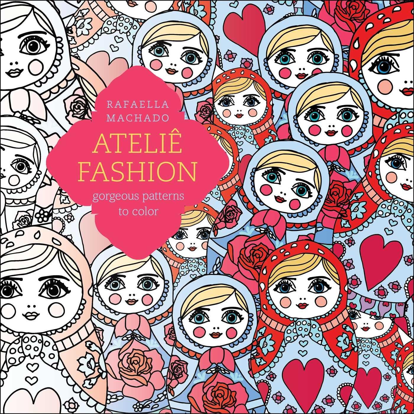 Download Ateliê Fashion: Gorgeous Patterns to Color ebook