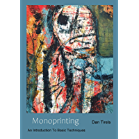 Monoprinting: A guide to basic techniques