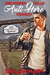 Her Hidden Falls Anti-Hero Cowboy: A Sweet Brother's Romance (Hardman Brother Ranch Romances Book 1) Kindle Edition