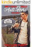 Her Hidden Falls Anti-Hero Cowboy: A Sweet Brother's Romance (Hardman Brother Ranch Romances Book 1)
