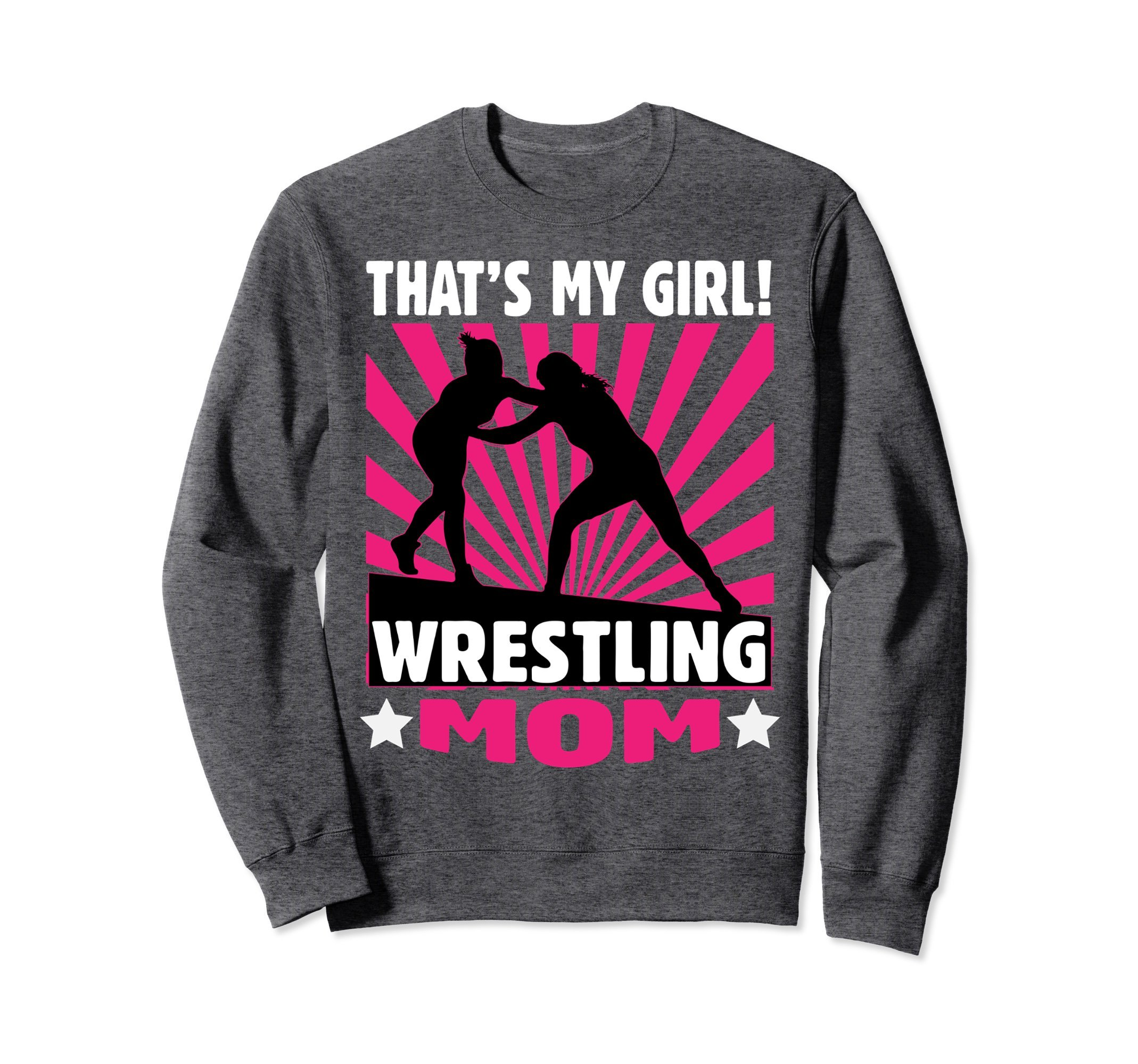 Unisex Wrestling Sweatshirt - Girls Wrestling Mom Sweater Medium Dark Heather