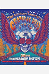 The Complete Annotated Grateful Dead Lyrics (English Edition) eBook Kindle
