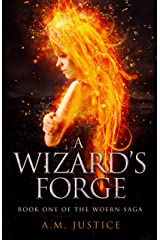 A Wizard's Forge (The Woern Saga Book 1)