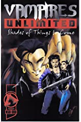 Vampires Unlimited No. 1 Shades of things to come Comic
