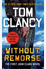 Without Remorse: TOM CLANCY'S (Jack Ryan Universe Book 6) Kindle Edition