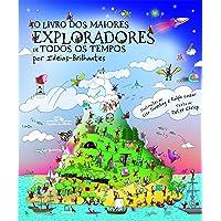 O livro dos maiores exploradores de todos os tempos