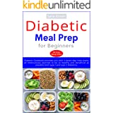 Diabetic Meal Prep for Beginners: Diabetic Cookbook provides you with 4 seven-day meal plans, all meticulously planned to be