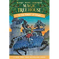 The Knight at Dawn: Magic Tree House, Book 2