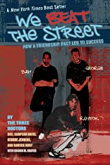 We Beat the Street: How a Friendship Pact Led to Success Kindle Edition