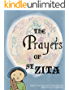 The Prayers of Saint Zita (The Lives of Lesser Known Saints)