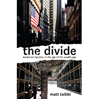 The Divide: American injustice in the age of the wealth gap (English Edition)