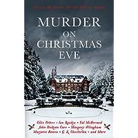 Murder On Christmas Eve: Classic Mysteries for the Festive Season (Murder at Christmas)