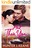 And Then You (A Second Chance Love Story Book 5)