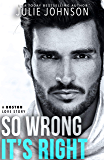 So Wrong It's Right (A Boston Love Story Book 5)