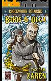 Tod dem Zaren: Boris und Olga 1: Clockwork Cologne