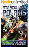 Starcruiser Polaris: He Never Died
