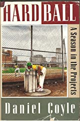 Hardball: A Season in the Projects Hardcover