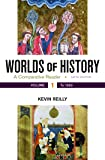 Worlds of History, Volume 1: A Comparative Reader, to 1550