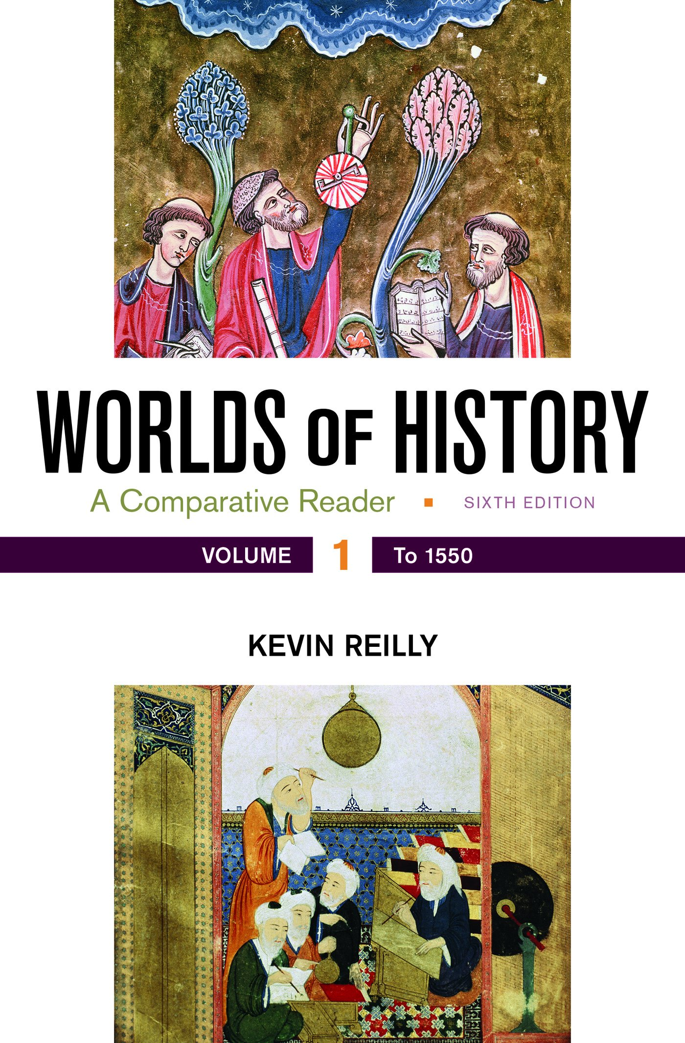 Worlds of History, Volume 1: A Comparative Reader, to 1550 by Bedford/St. Martin's