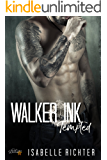 Walker Ink: Tempted (Walker Ink Reihe 2) (German Edition)