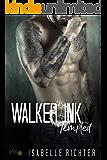 Walker Ink: Tempted (Walker Ink Reihe 2)