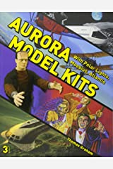 Aurora Model Kits: With Polar Lights, Moebius, Atlantis Paperback