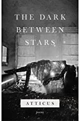 The Dark Between Stars Kindle Edition