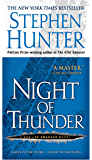 Night of Thunder: A Bob Lee Swagger Novel (Bob Lee Swagger Novels Book 5)