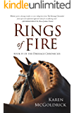 Rings of Fire: Book IV of The Dressage Chronicles