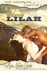 Loving Lilah (Historical Western Romance) (The Ladies of Cascade Creek Book 2) Kindle Edition